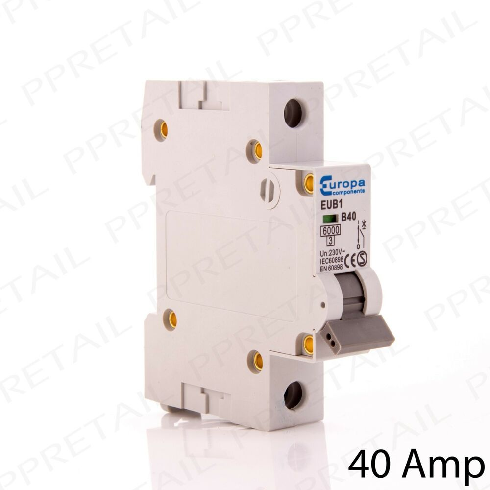 40 Amp Mini Circuit Breaker Type B Trip Switch B40 Consumer Unit 1 Domestic Fuse Box Pole 5056011467764 Ebay