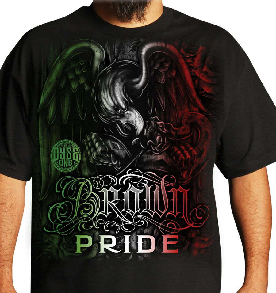 Brown pride mens shirt dyse one chicano tattoo art ebay - Chicano pride images ...