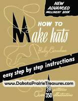 Millinery Book Hat Making How to Make Fabric Hats 1961