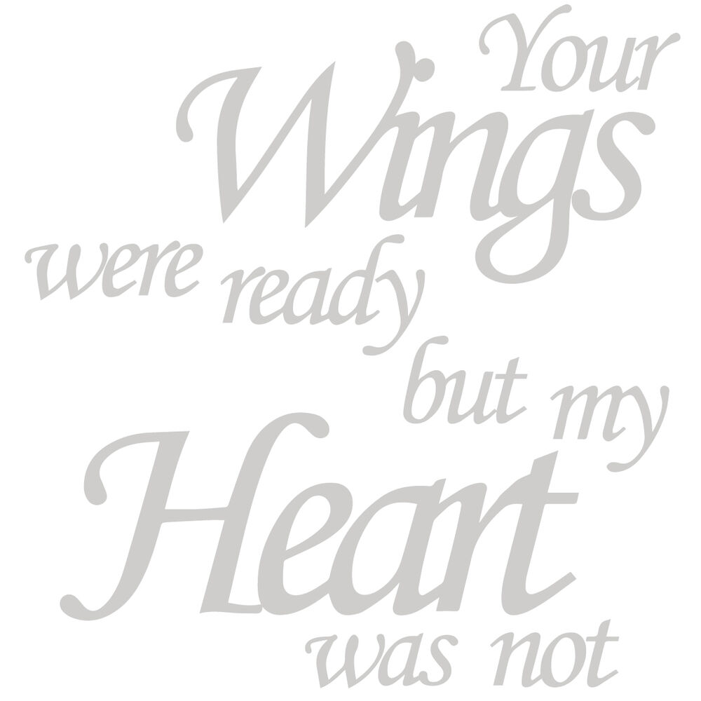 Your Wings Were Ready But My Heart Was Not STICKER Ikea
