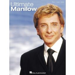 Kyпить Ultimate Manilow Sheet Music Piano Vocal Guitar Songbook NEW 000306488 на еВаy.соm