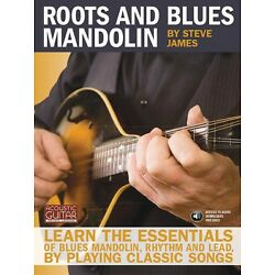 Kyпить Roots and Blues Mandolin Sheet Music Learn the Essentials of Blues NEW 000696443 на еВаy.соm