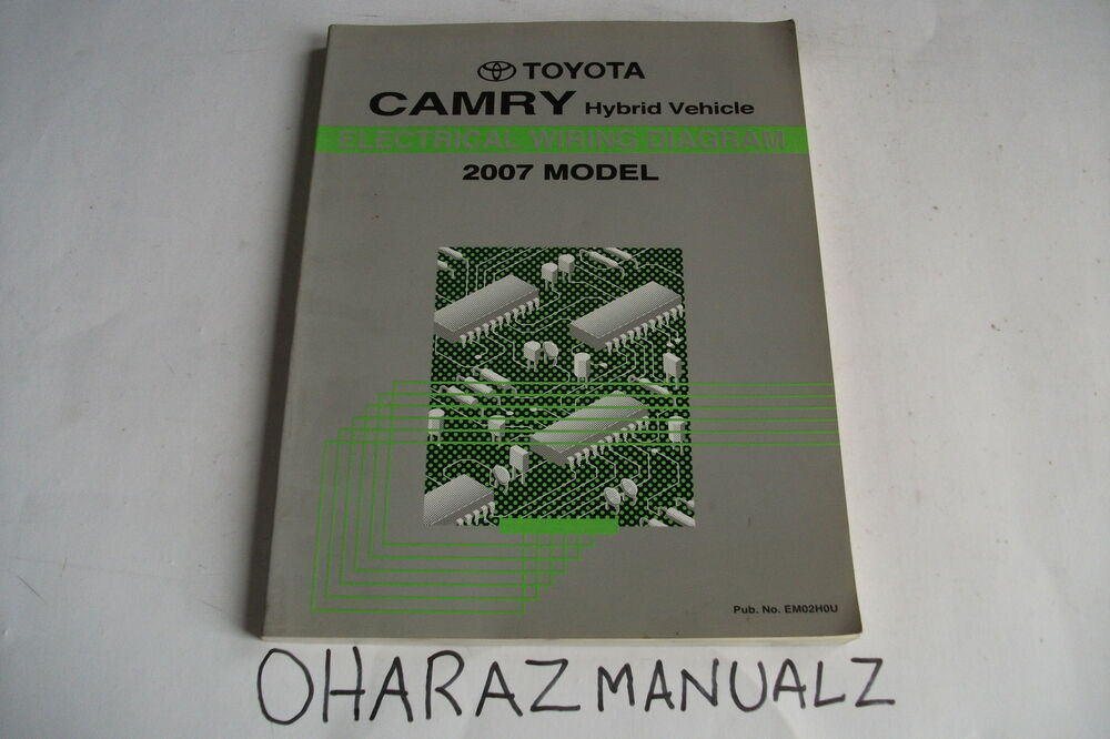 2007 Toyota Camry Hybrid Electrical Wiring Diagram Manual