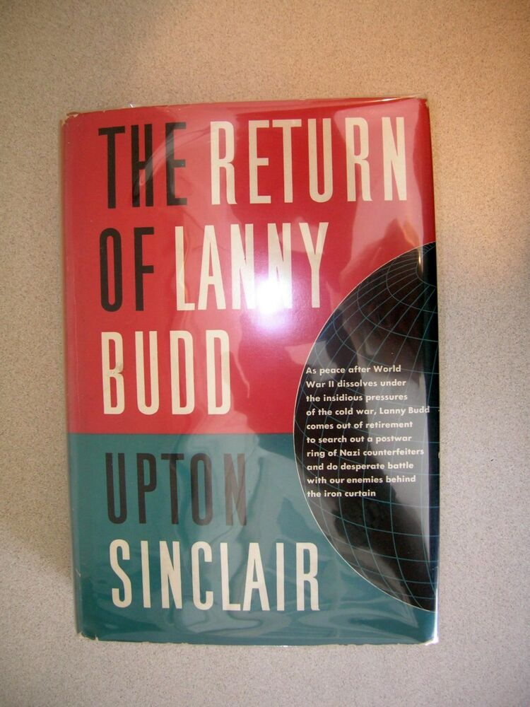 The Return Of Lanny Budd By Upton Sinclair 1953 1st Printing Cold