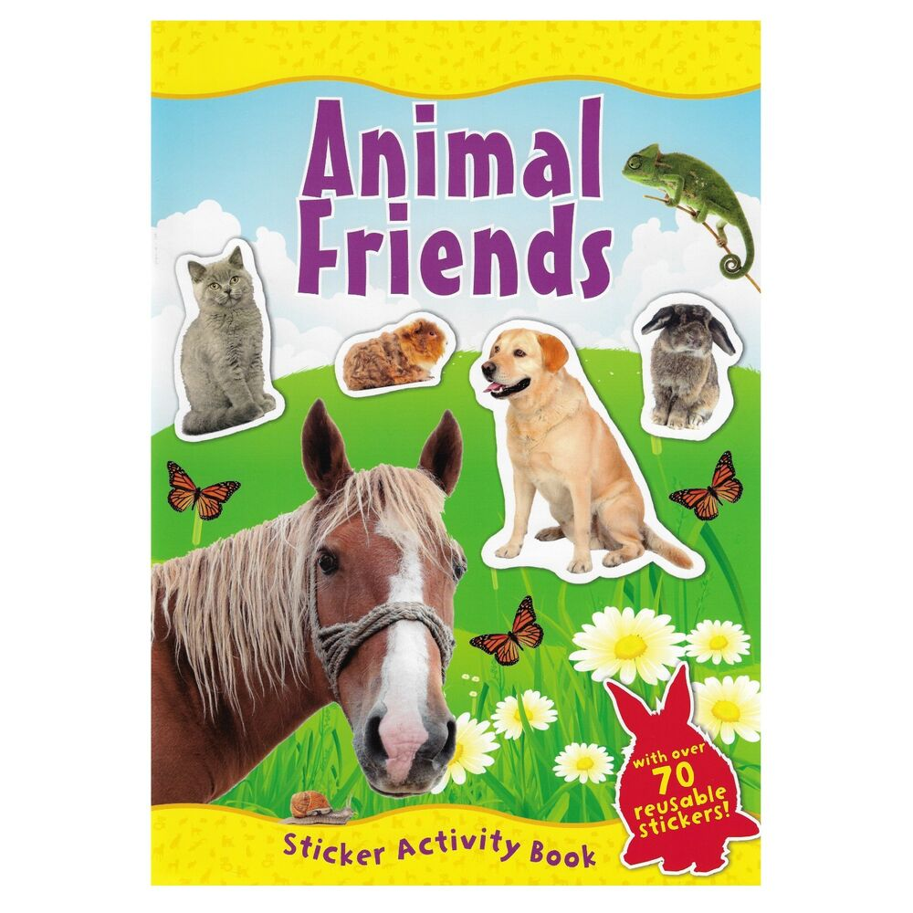 Animal Friends A4 Sticker Book Over 70 Reusable Stickers Kids Educational  Pets 9780857264572 | eBay