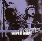 CD -Oasis - Familiar to Millions-Highlights/Parental Advise/Live Recording, 2001