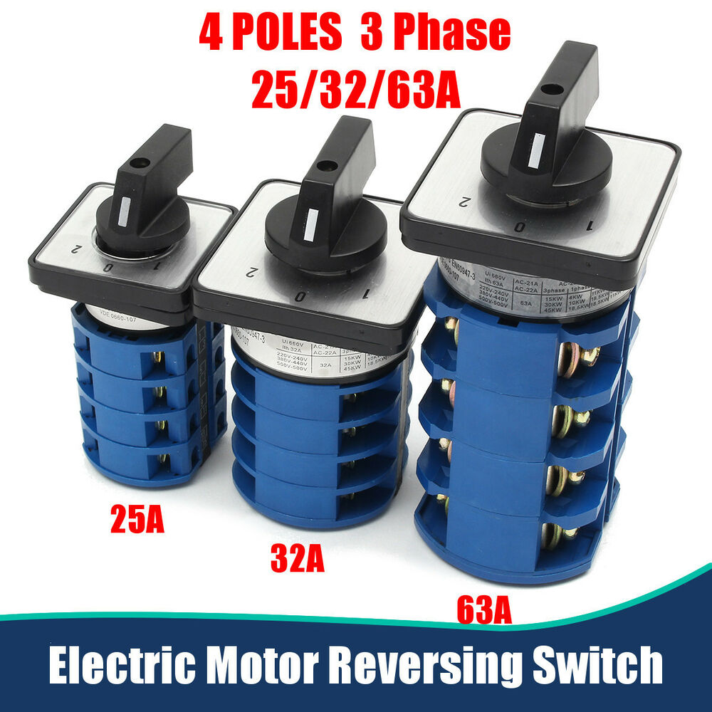 electric motor reversing switch 3 phase 25 32 63amp or 4 For3 Phase Motor Switch