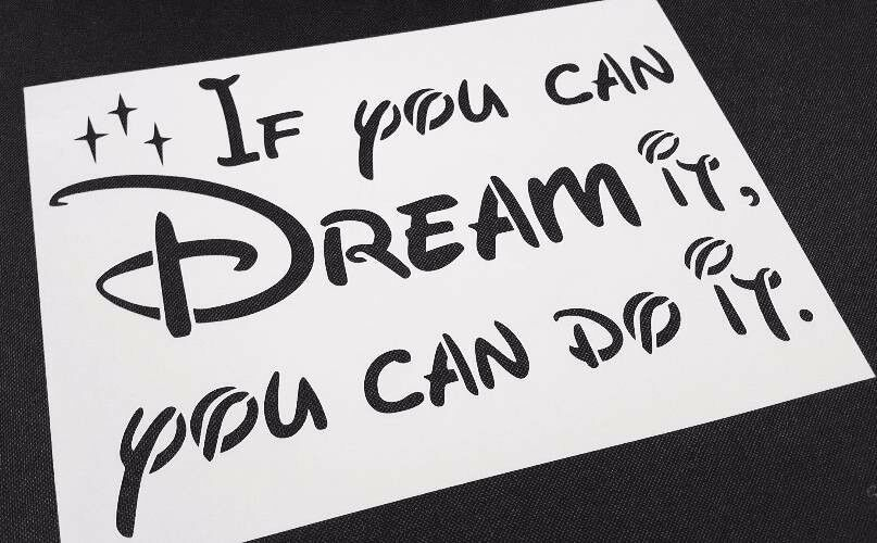 Disney Style Text Letter Stencil If You Can Dream It Do Wall Card