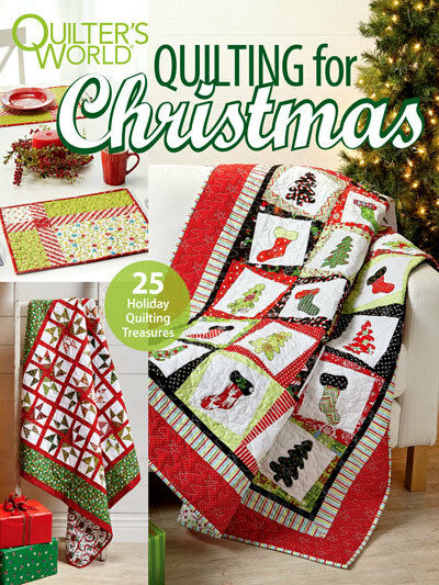 Quilter's World Quilting For Christmas 25 Quilting Treasures New December 2017