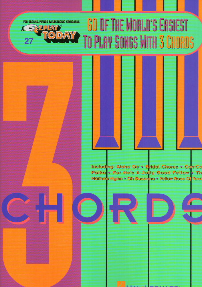 E Z Play Today 27 60 Songs With 3 Chords Easy Keyboard Music