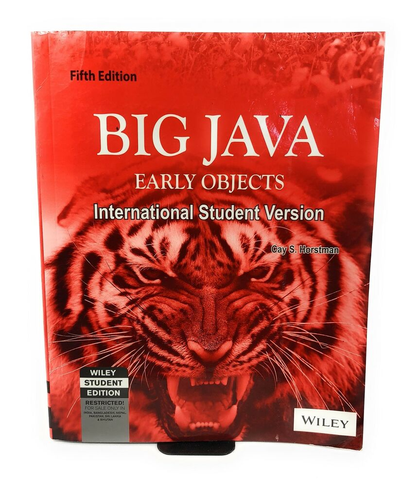 Big Java Early Objects 6th Edition by Cay S. Horstmann ...