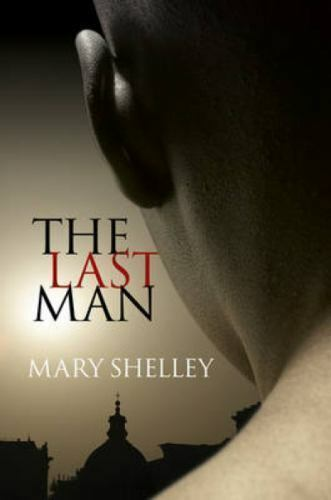 The Last Man by Shelley, Mary