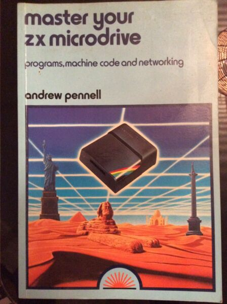 Master Your Zx Microdrive Andrew Pennell Programs Machine Code Networking Book