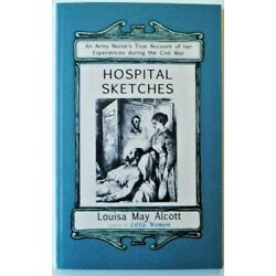 Hospital Sketches by Louisa May Alcott (1991, Perfect, Reprint)