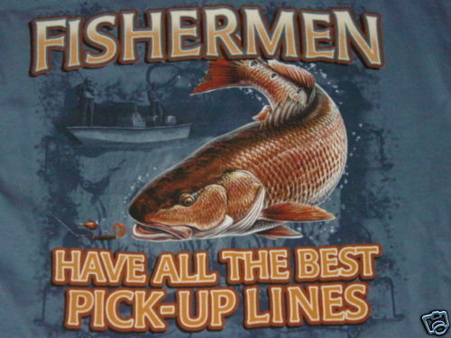 Fisherman pickup lines bass trout t shirt fishing large ebay for Fish pick up lines