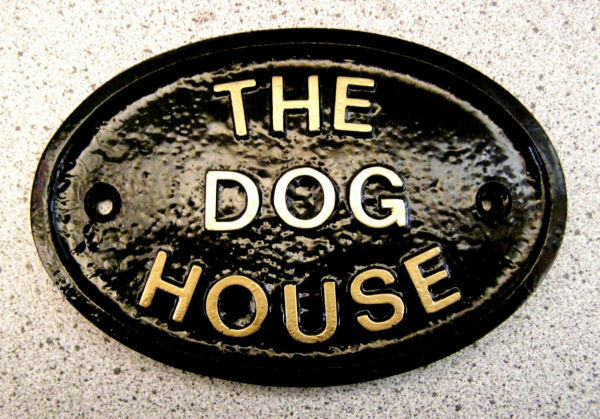 The Dog House House Door Plaque Dog Sign Husband Men Ebay