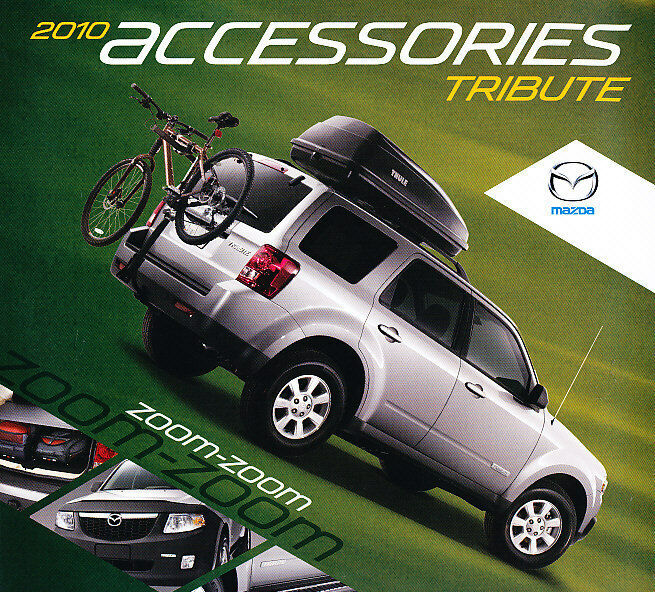 2010 mazda tribute accessories sales brochure catalog ebay. Black Bedroom Furniture Sets. Home Design Ideas