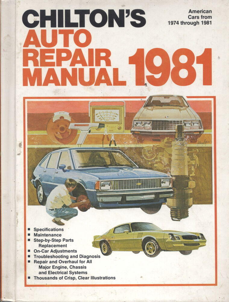 chilton u0026 39 s auto repair manual for all american cars built