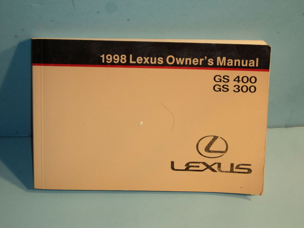 98 1998 Lexus Gs400  Gs300 Owners Manual