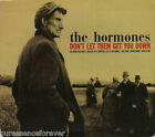 THE HORMONES - Don't Let Them Get You Down (UK 4 Tk CD Single)