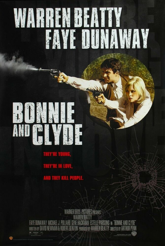 Bonnie And Clyde Movie Poster BONNIE AND CLYD...