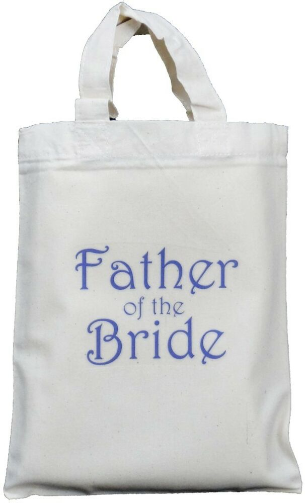 Wedding Present For Father Of The Bride : FATHER OF THE BRIDESMALL COTTON GIFT BAGWedding Favour HEN NIGHT ...