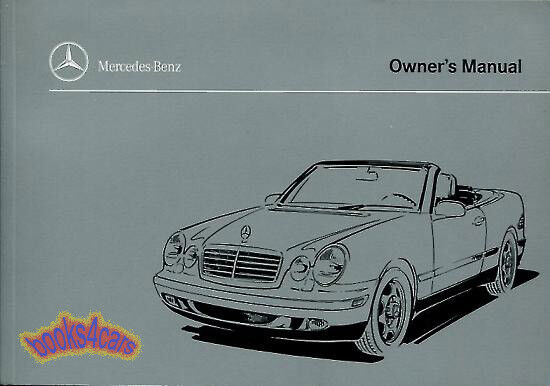 clk320 convertible 1999 mercedes cabriolet owners manual
