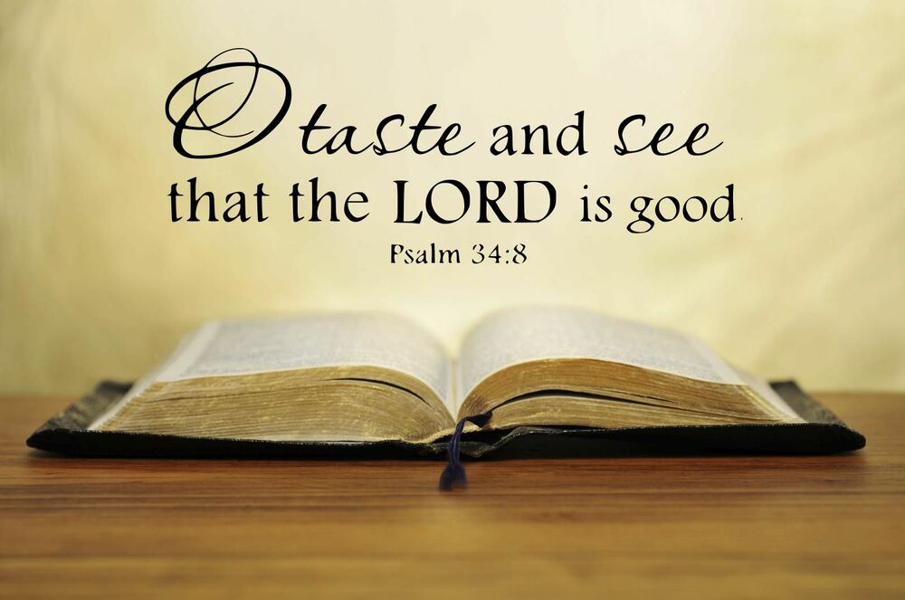 O Taste And See That The Lord Is Good Vinyl Lettering Wall