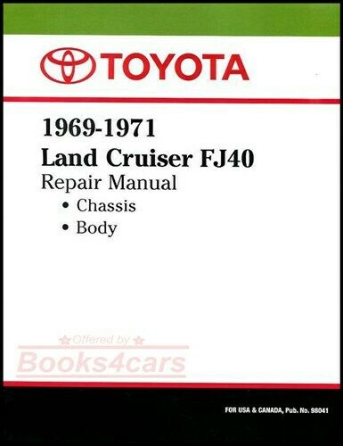 service repair manual for 1967-1971 land cruiser covering chassis &  body for model fj40 fj43 fj45 by toyota in over 250 pages including wiring  diagrams