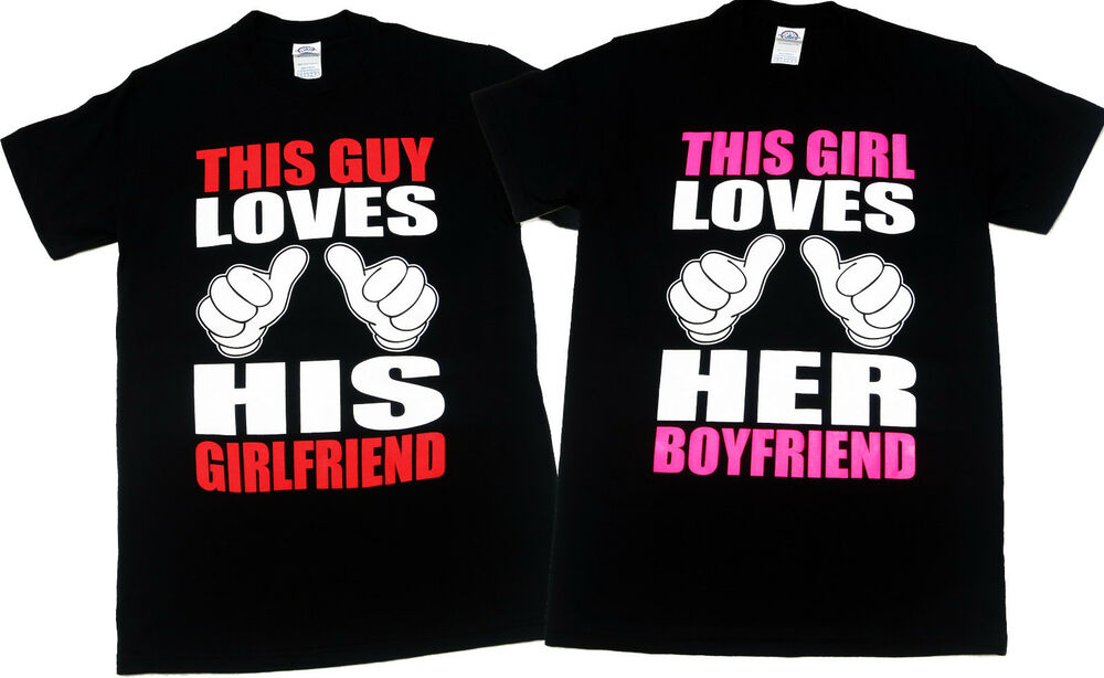 This guy loves his girlfriend this girl loves her This guy has an awesome girlfriend shirt