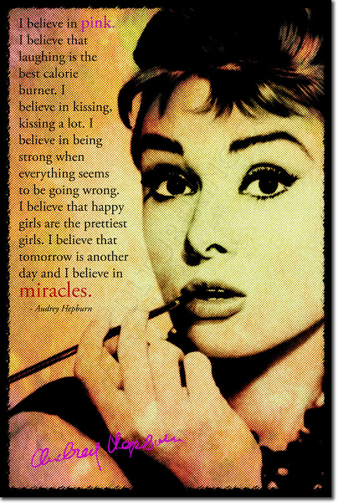 audrey hepburn art photo print poster i believe in pink quote ebay. Black Bedroom Furniture Sets. Home Design Ideas