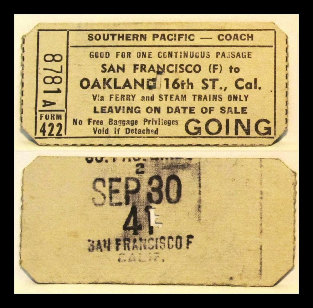 1941 southern pacific ry ticket san franciscooakland