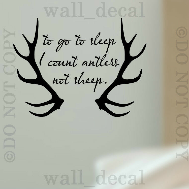 To Go To Sleep I Count Antlers Vinyl Wall Decal Sticker