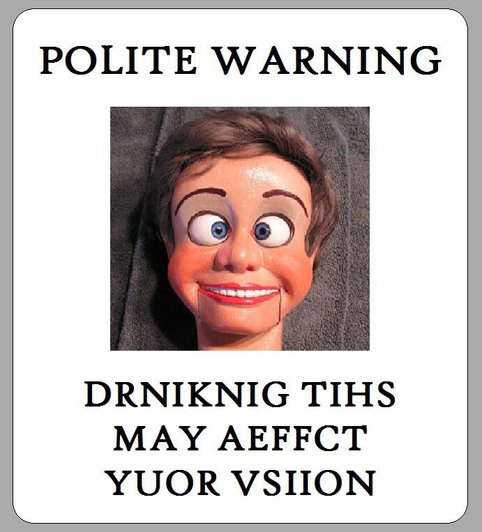 12 x FUNNY MAN PUPPET WARNING QUOTE CUTE HOMEMADE BEER ALES LABELS ...
