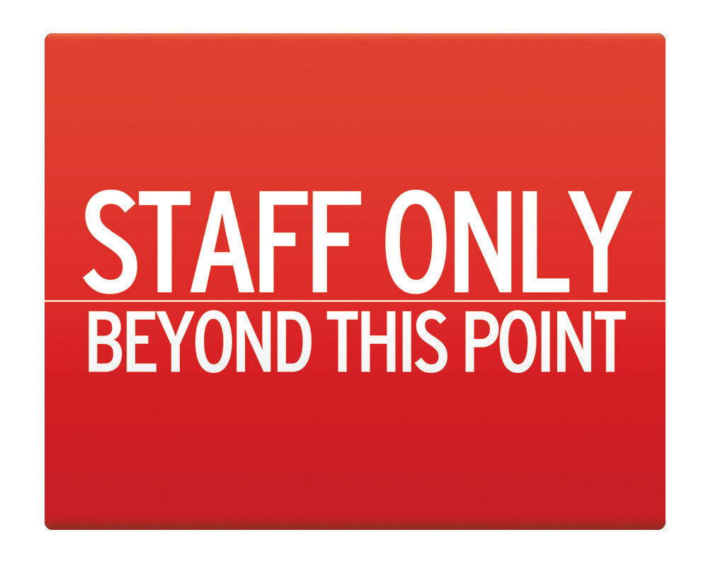Staff Only Beyond This Point Metal Sign 8x10 Quot Safety