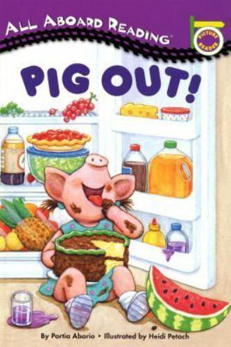 Pig Out! A Picture Reader with 24 Flash Cards (All Aboard ... I Pigged Out For A Week