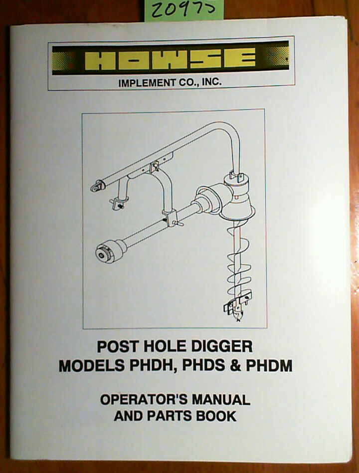 Post hole digger Owners Manual