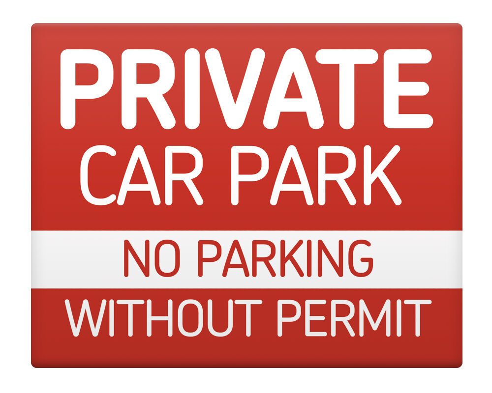 PRIVATE Car Park No Permit Without 8x10 Metal Sign