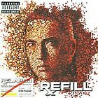 Relapse: Refill [PA] by Eminem (CD, Dec-2009, 2 Discs, Aftermath/Shady)