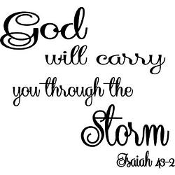 Isaiah 43-2 God will carry you through the storm vinyl wall decal