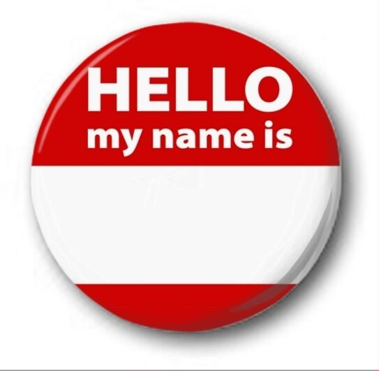 hello my name is 1 inch 25mm button badge your name personalised ebay. Black Bedroom Furniture Sets. Home Design Ideas