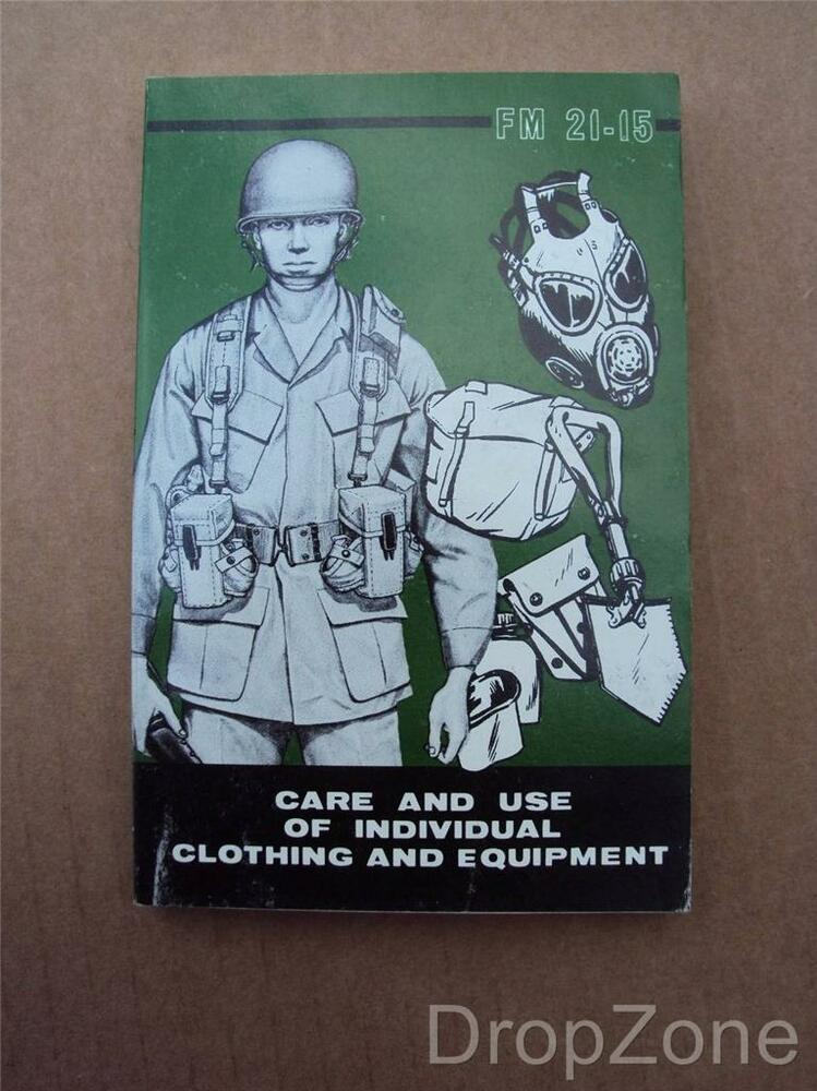 1970's US Army Military Care & Use of Clothing & Equipment ...