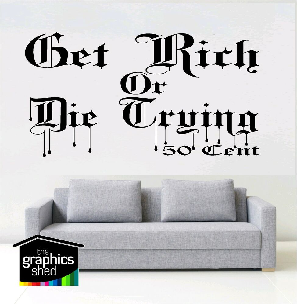 Rapper Wall Art Get Rich Or Die Trying 50 Cent Vinyl Sticker Rap