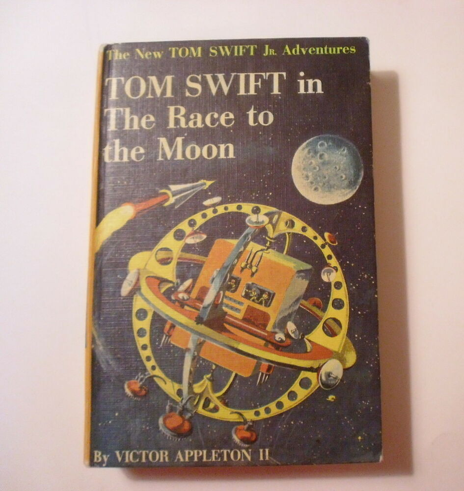 TOM SWIFT IN THE RACE TO THE MOON (#12) Victor Appleton II (G and D 1958 hc) VG+