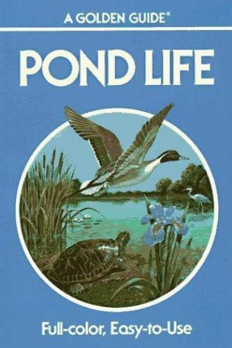 Pond Life: Revised and Updated (A Golden Guide from St ...