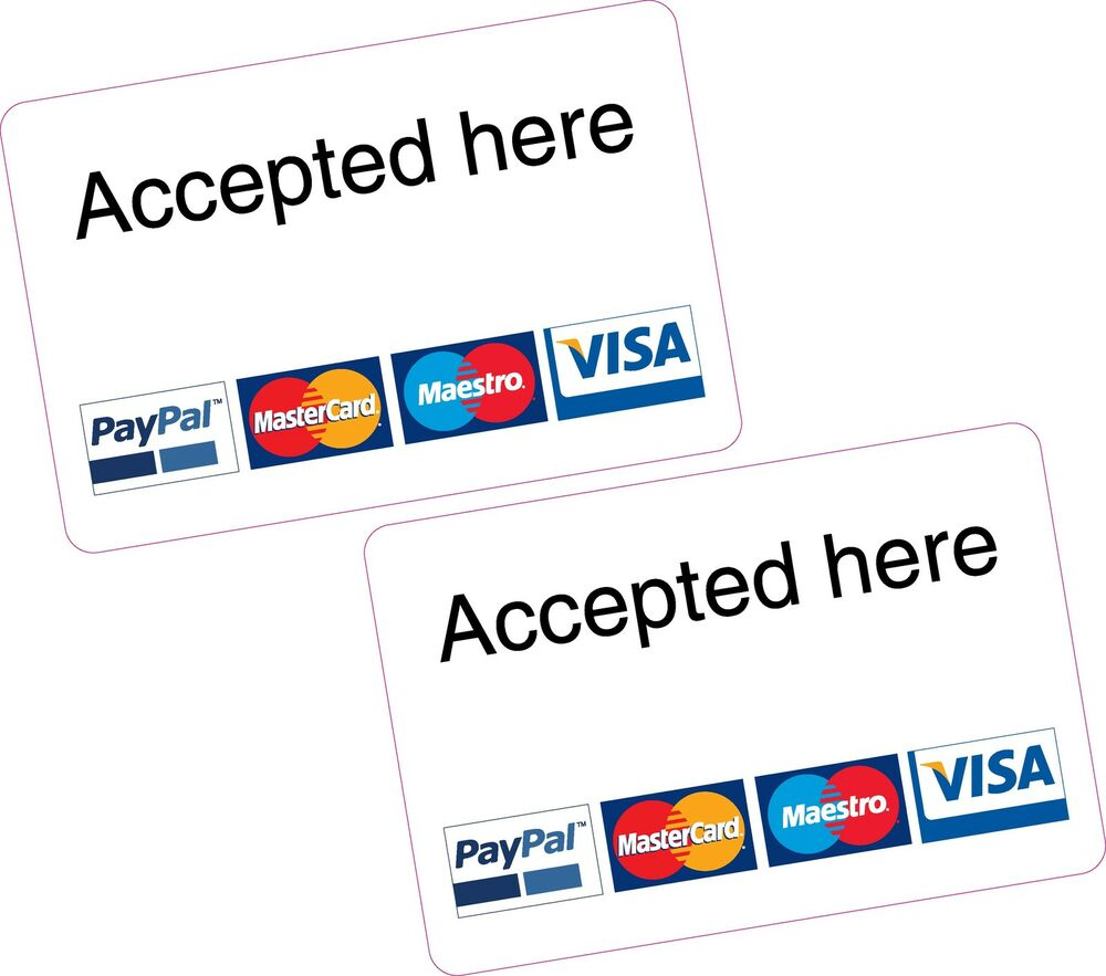2x Accepted Here PayPal Mastercard Maestro Visa Card