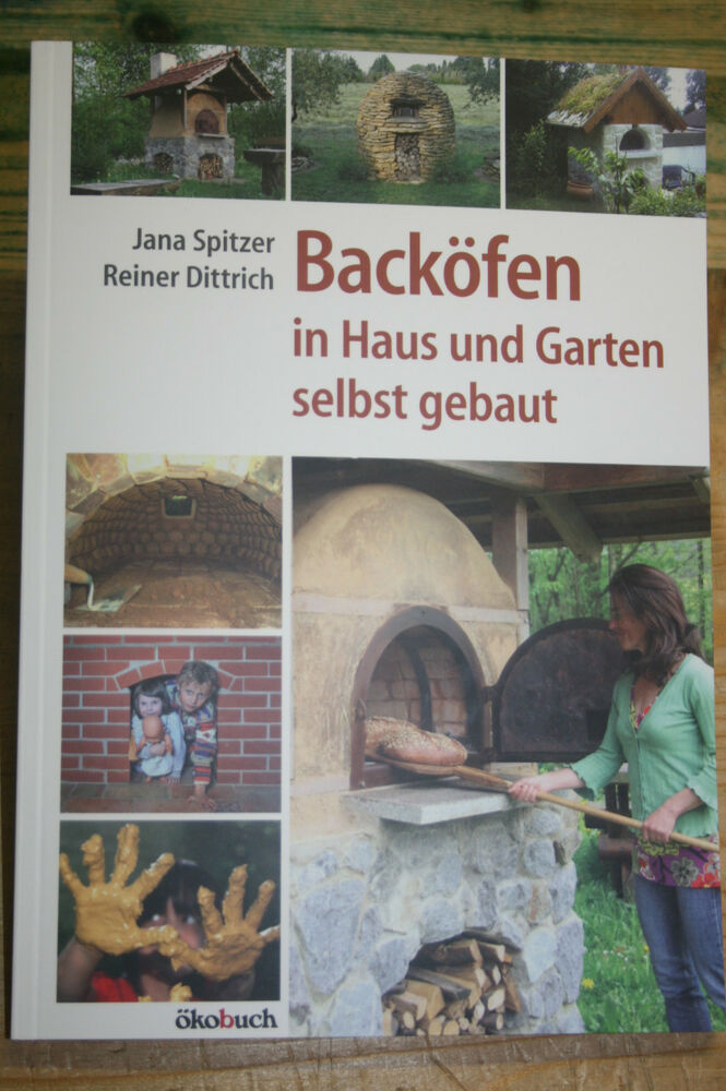 fachbuch backofen holzbackofen f r haus garten bauen b cker pizzaofen ebay. Black Bedroom Furniture Sets. Home Design Ideas
