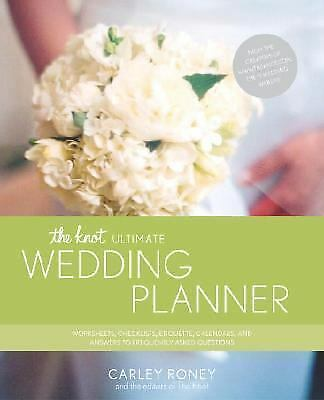 The Knot Ultimate Wedding Planner: Worksheets, Checklists, Etiquette ...