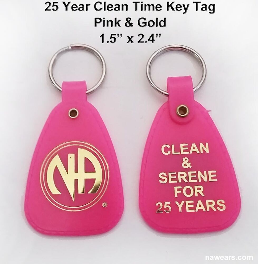 NARCOTICS ANONYMOUS - NA - 25 Year Clean Time Key Tag - Pink & Gold