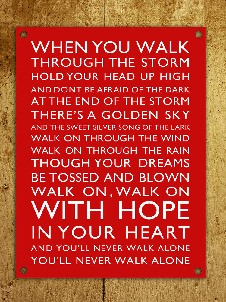 Metal Sign Liverpool A4 Predrilled You Ll Never Walk Alone